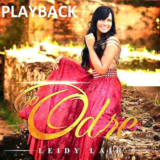 Baixar CD No Odre Leidy Lair Playback MP3 Gratis