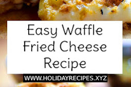 Easy Waffle Fried Cheese Recipe