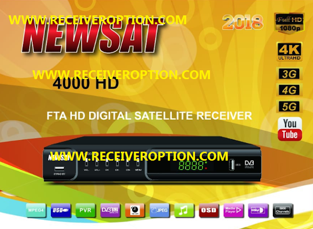 NEWSAT 4000 HD RECEIVER 2018 AUTO ROLL POWERVU KEY NEW SOFTWARE