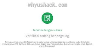 Verifikasi KYC 1 Tokocrypto terkirim dan sukses
