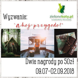 https://sklepzielonekoty.blogspot.com/2018/07/wyzwanie-ahoj-przygodo.html