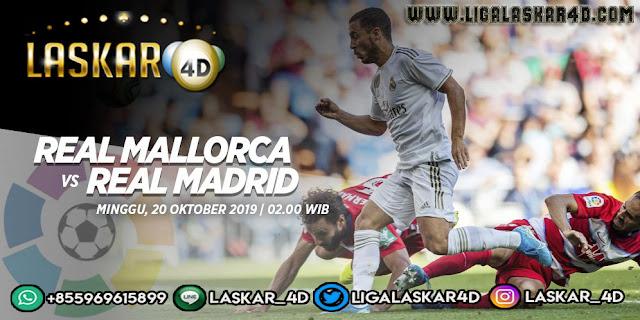 Prediksi Pertandingan Bola Mallorca vs Real Madrid 20 Oktober 2019