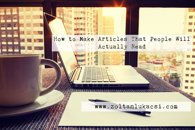 How to Make Articles That People Will Actually Read