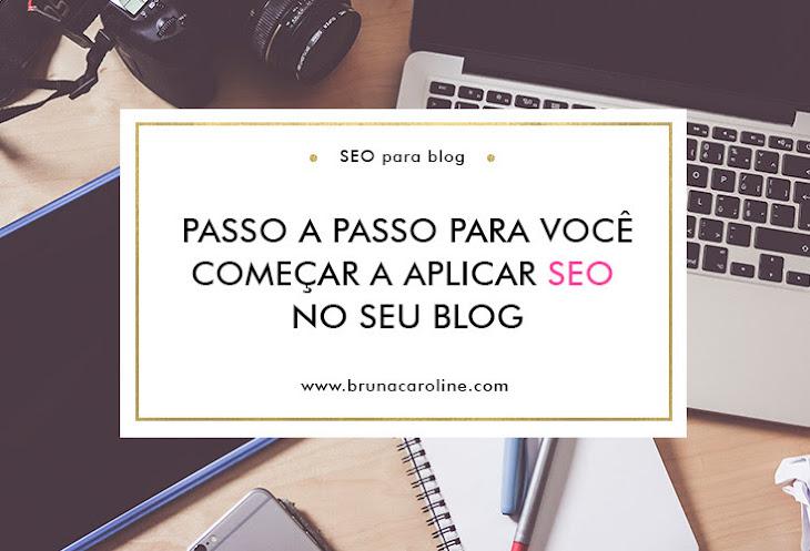 SEO para blog - Passo a passo para iniciante
