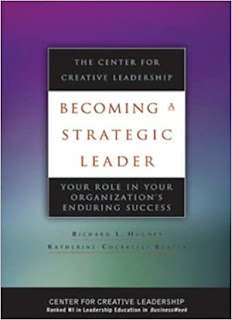 Becoming a Strategic Leader: Your Role in Your Organization's Enduring