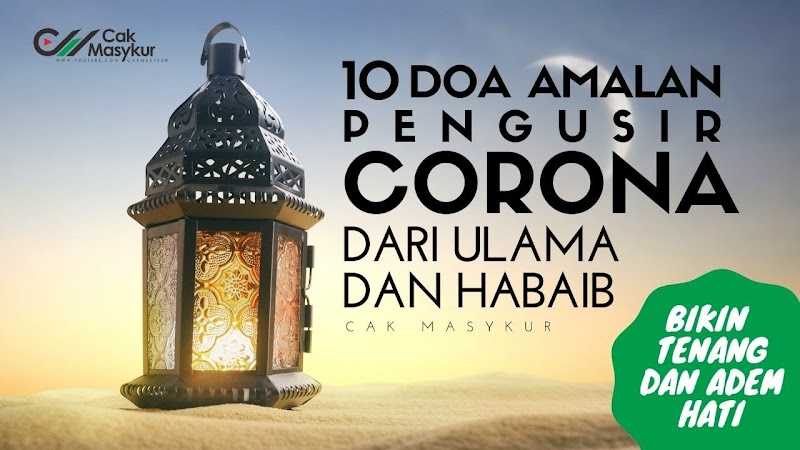 Amalan dan Doa Tolak Bala Corona dari Ulama dan Habaib