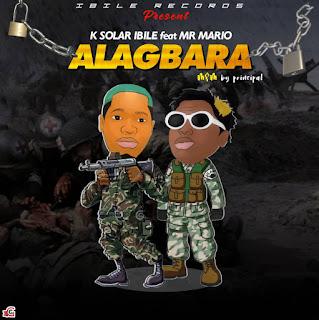 K SOLAR IBILE FT MR MARIO - ALAGBARA