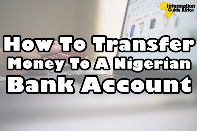 What Is The Easiest Way To Send Money To Nigeria? You Need To Read This Now