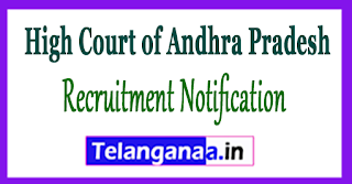 High Court of Andhra Pradesh Recruitment Notification 2017