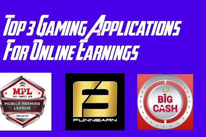 Top 3 Gaming Applications for Online Earnings