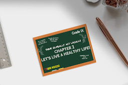 Materi Bahasa Inggris Kelas 9 Chapter 2- Let's Live a Healthy Life!