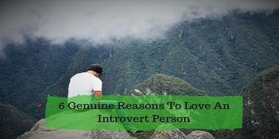 6 Genuine Reasons To Love An Introvert Person