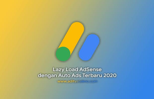Cara Memasang Lazy Load AdSense Terbaru 2020