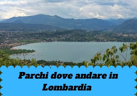 Parchi da visitare Lombardia