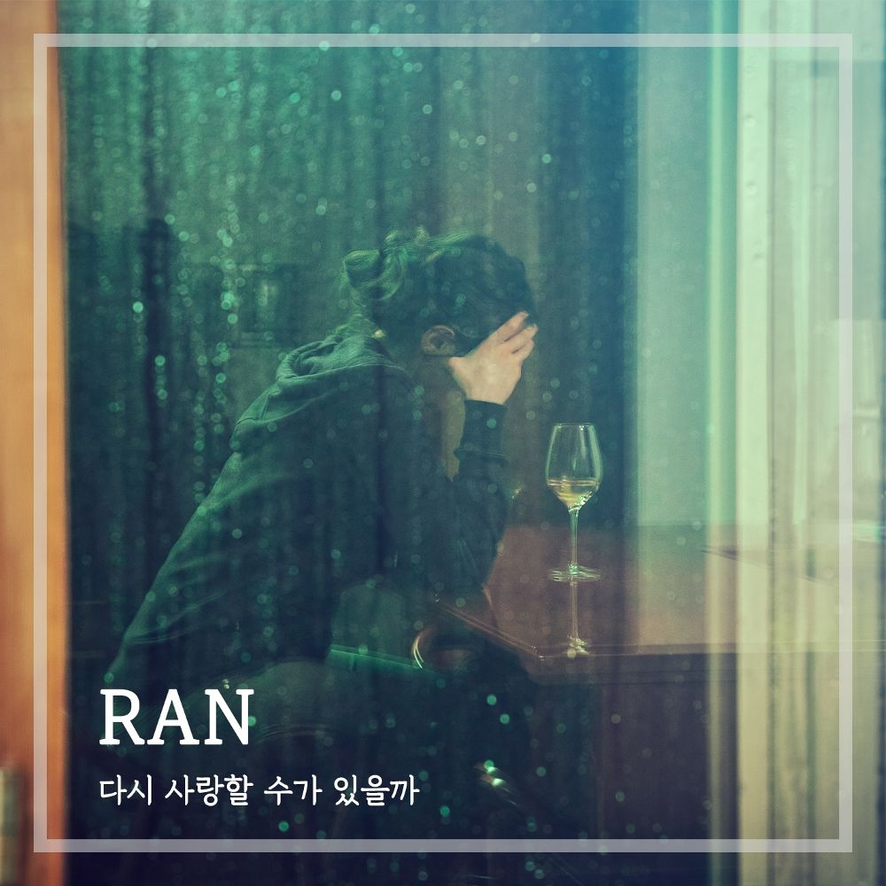 RAN – Can I love again? – Single