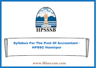 Syllabus For The Post Of Accountant -HPSSC Hamirpur