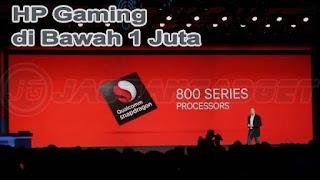 Rekomendasi HP Gaming Dibawah 1 Juta Snapdragon 800 Series