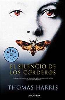 El silencio de los corderos - Hanibal lecter - Thomas Harris - Novelas de terror