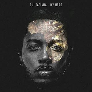Dji-Tafinha-My-Hero