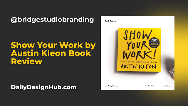 Show Your Work by Austin Kleon Book Review