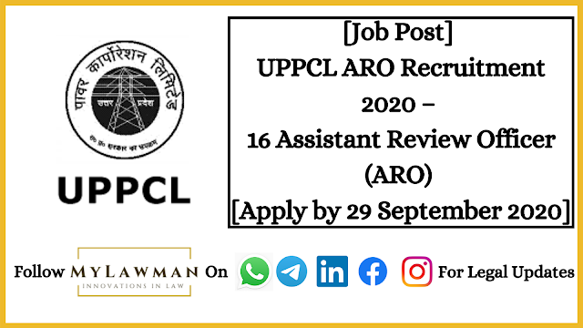 [Job Post] UPPCL ARO Recruitment 2020 – 16 Assistant Review Officer (ARO) [Apply by 29 September 2020]