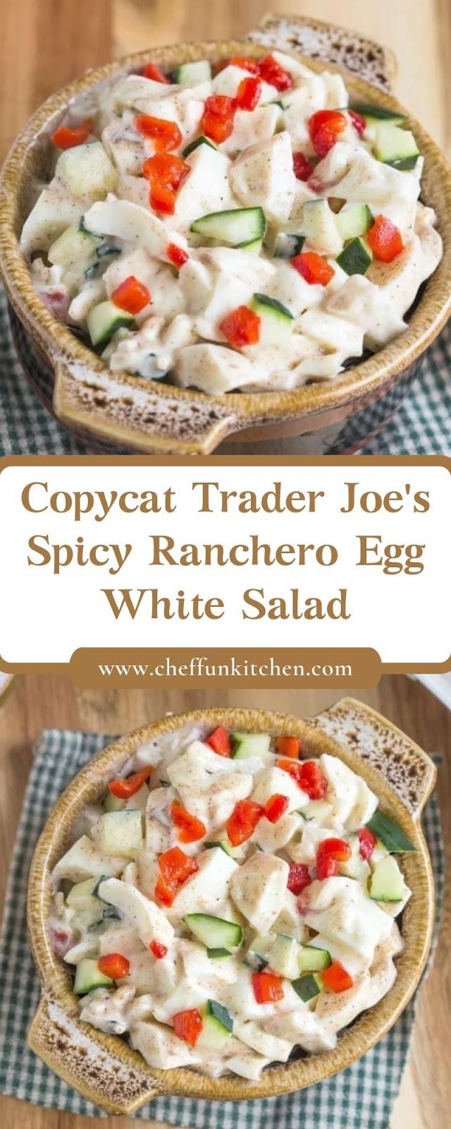 Copycat Trader Joe's Spicy Ranchero Egg White Salad