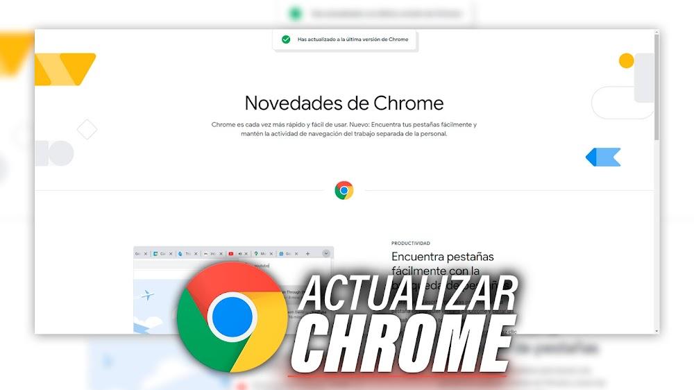 Actualizar Chrome a la ULTIMA VERSION