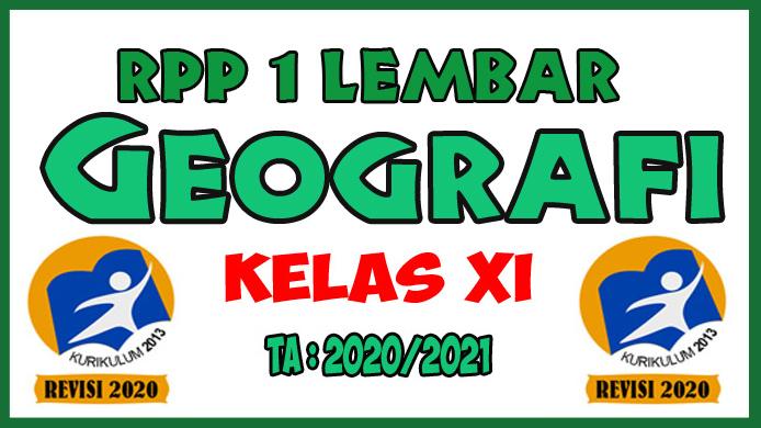 RPP 1 Lembar Lengkap Mata Pelajaran Geografi Kelas XI K13 Revisi