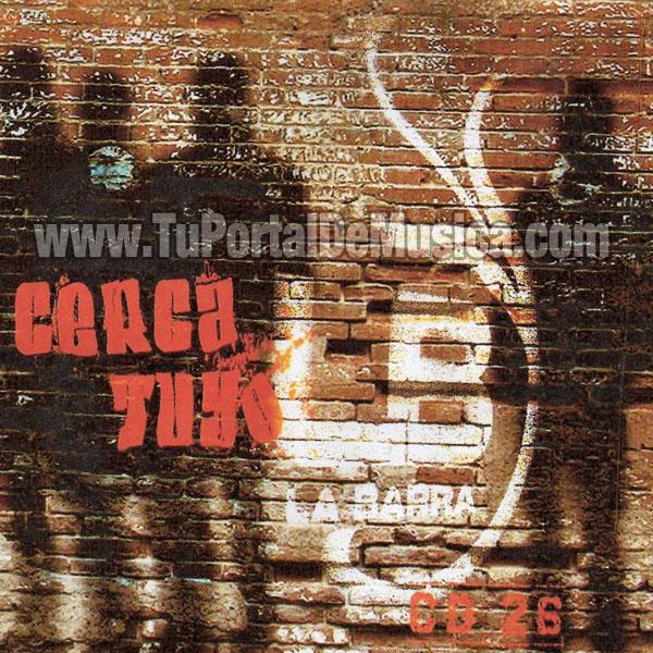 La Barra - Cerca Tuyo (2008)