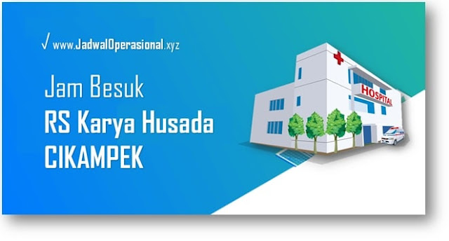 Jam Besuk RS Karya Husada Cikampek