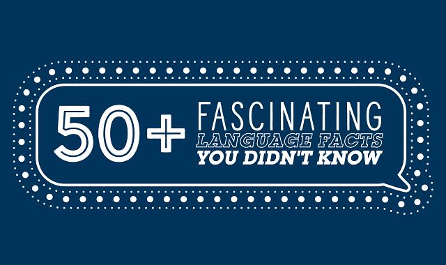 Language facts you wish you knew