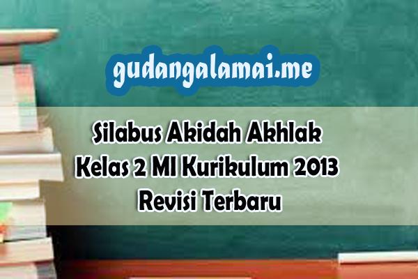 Silabus+Akidah+Akhlak+Kelas+2+MI+Kurikulum+2013+Revisi+Terbaru