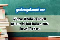 Silabus Akidah Akhlak Kelas 2 MI Kurikulum 2013 Revisi Terbaru