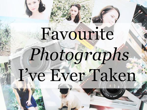 My Favourite Photographs I've Ever Taken