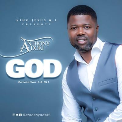 Anthony Adoki – God