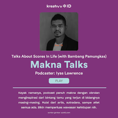 Podcast Talks About Scores In Life (with Bambang Pamungkas) oleh Makna Talks