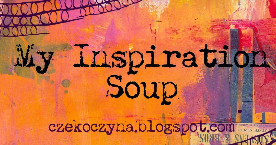 Soup Quotes: My December Inspiration Soup {2014}