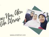 Hiday Nur, Aku Dan Literasi