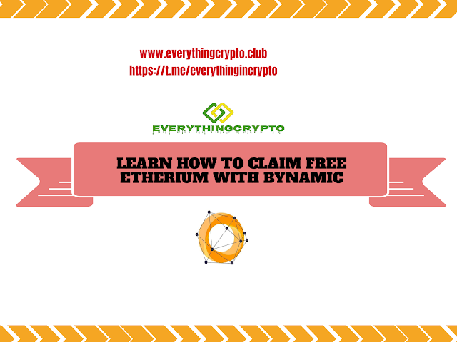 Learn How To Claim Free Ethereum With Bynamic?