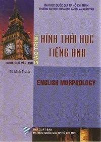 Giáo Trình Hình Thái Học Tiếng Anh - Tô Minh Thanh