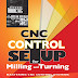 CNC Control Setup for Milling and Turning Mastering CNC Control Systems
