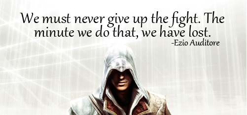 Assassin Creed Inspiring Image Quotes From The Book And The Game Inspiring Images