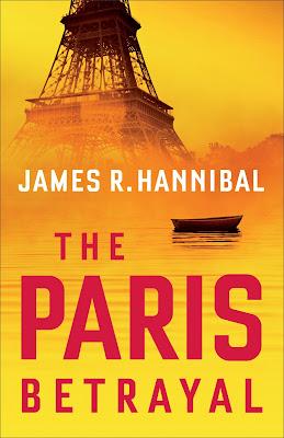 The Paris Betrayal by James Hannibal