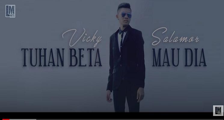 Lirik Lagu Tuhan Beta Mau Dia - Vicky Salamor
