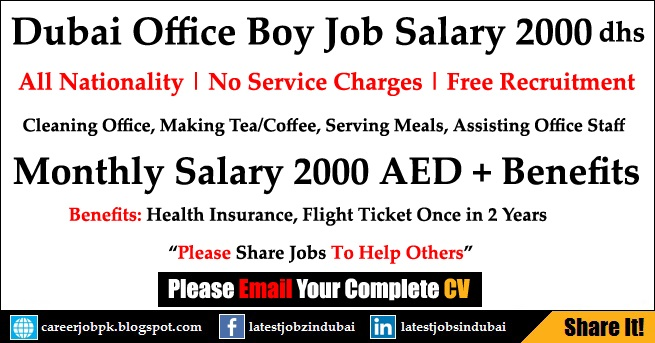 Office Boy Jobs in Dubai 2017 with Salary 2000 AED