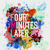 4 Minutes Later Releases Self-Titled Debut EP