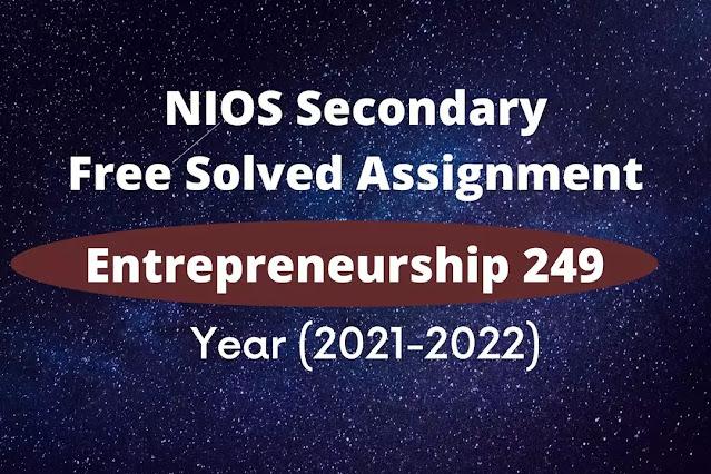 entrepreneurship 249 solved assignment 2021 - 22