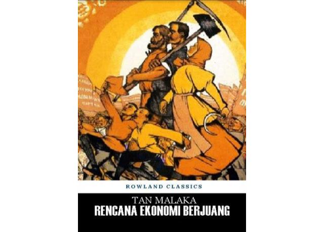 E-Book: Rencana Ekonomi Berjuang Tan Malaka