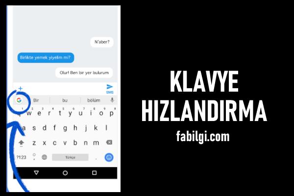 Android Klavye Kasma Sorunu Çözümü Gboard Hızlandırma 2021