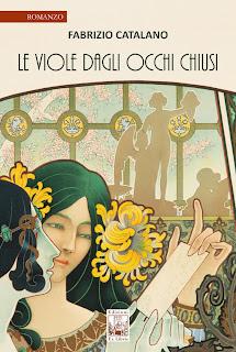 Le viole dagli occhi chiusi, pubblicato il nuovo romanzo di Fabrizio Catalano